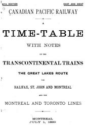 A Time-table with Notes of the Trans-continental Trains, the Great Lakes Route, and the Halifax, St. John and Montreal, and the Montreal and Toronto Lines