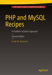 PHP and MySQL Recipes: A Problem-Solution Approach, Edition 2