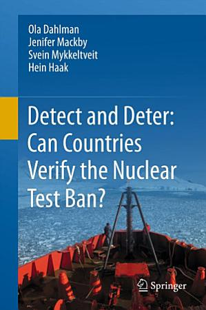 Detect and Deter  Can Countries Verify the Nuclear Test Ban  PDF