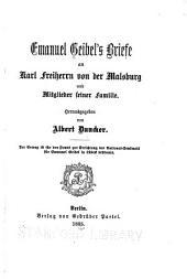 Emanuel Geibel's Briefe an Karl Freiherrn von der Malsburg und Mitglieder seiner Familie