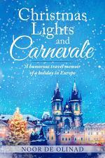 Christmas Lights and Carnevale