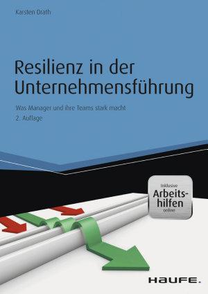 Resilienz in der Unternehmensf  hrung PDF
