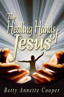 The Healing Hands of Jesus PDF