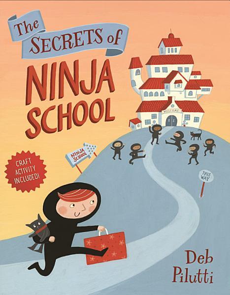 Download The Secrets of Ninja School Book