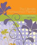 The Ultimate Homeschool Planner Book