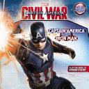 Marvel's Captain America: Civil War: Captain America Versus Iron Man