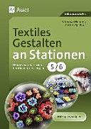 Textiles Gestalten an Stationen 5 6 PDF