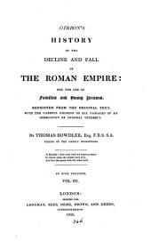 Gibbon's History of the decline and fall of the Roman empire, repr. with the omission of all passages of an irreligious or immoral tendency, by T. Bowdler: Volume 3