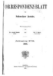 Jahrgang des Correspondenz-blattes für Schweizer Aerzte: Volume17