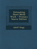 Estimating Sheet Metal Work - Primary Source Edition