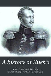 A History of Russia: From the Earliest Times to 1882, Volume 3