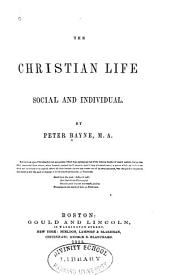 The Christian Life: Social and Individual