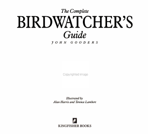 The Complete Birdwatcher s Guide