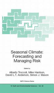 Seasonal Climate  Forecasting and Managing Risk