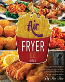 Air Fryer Bible [4 Books in 1]