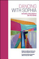 Dancing with Sophia Integral Philosophy on the Verge