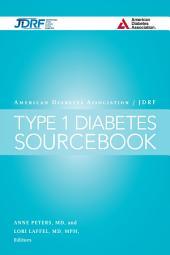 The American Diabetes Association/JDRF Type 1 Diabetes Sourcebook