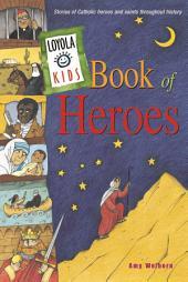 Loyola Kids Book of Heroes