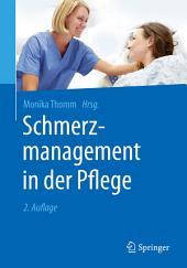 Schmerzmanagement in der Pflege: Ausgabe 2