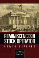 Reminiscences of a Stock Operator  Essential Investment Classics