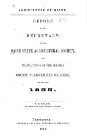 Report of [E. Holmes] the Secretary and Transactions of the County Agricultural Societies, for 1855