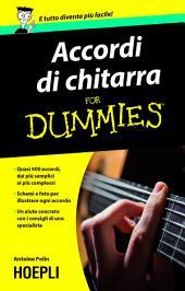 Accordi di chitarra For Dummies: Quasi 400 accordi dai più' semplici ai più complessi schemi e foto per illustrare ogni accordo