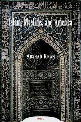 Islam  Muslims  and America PDF
