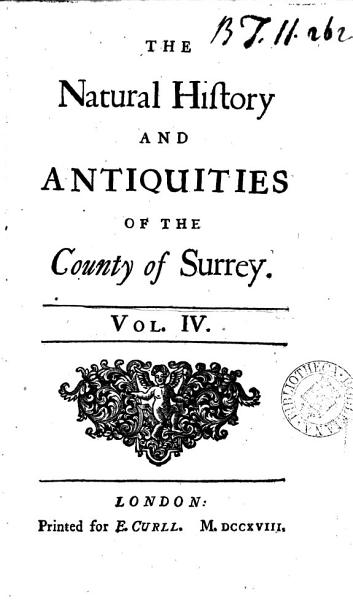 The Natural History and Antiquities of the County of Surrey