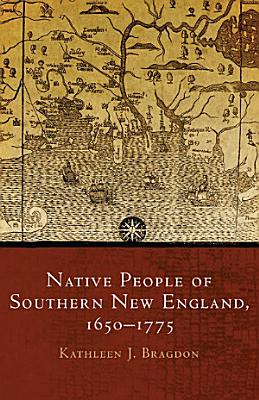 Native People of Southern New England  1650 1775 PDF