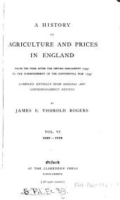 A history of agriculture and prices in England, from ... 1259 to ... 1793. 7 vols. [in 8 pt. Vol. 7 is ed. by A.G.L. Rogers].