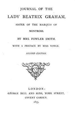 Journal of the Lady Beatrix Graham PDF