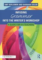 Infusing Grammar Into the Writer s Workshop PDF