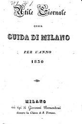 Guida Milanese: Per L' Anno, Volume 7