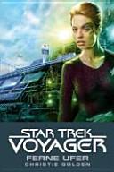 Star Trek   Voyager 2  Ferne Ufer PDF