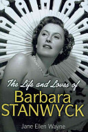 The Life and Loves of Barbara Stanwyck PDF