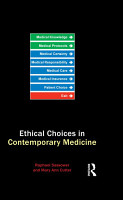 Ethical Choices in Contemporary Medicine PDF