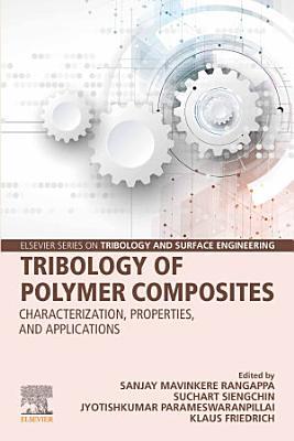 Tribology of Polymer Composites