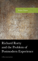 Richard Rorty and the Problem of Postmodern Experience PDF