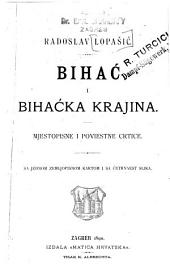 Bihać i Bihaćka krajina: mjestopisne i poviestne crtice