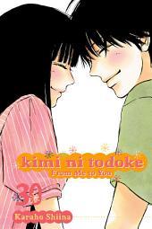 Kimi ni Todoke: From Me to You: Volume 30