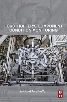 Forsthoffer   s Component Condition Monitoring PDF