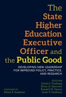 The State Higher Education Executive Officer and the Public Good PDF