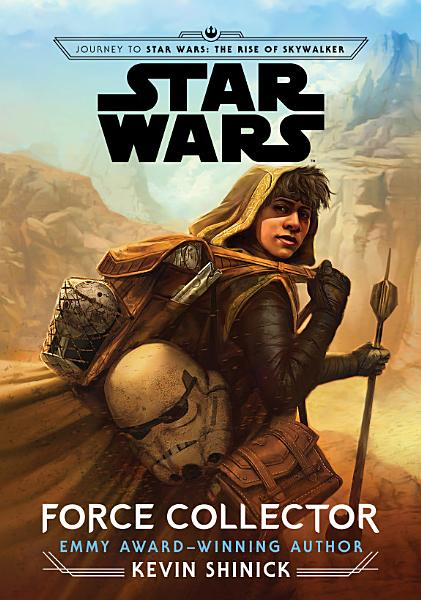 Download Journey to Star Wars  The Rise of Skywalker  Force Collector Book