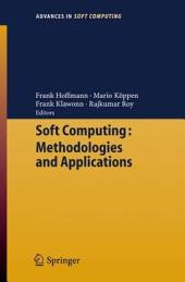 Soft Computing: Methodologies and Applications
