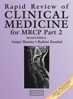 Rapid Review of Clinical Medicine for MRCP Part 2  Second Edition PDF