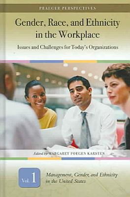 Gender  Race  and Ethnicity in the Workplace  Management  gender  and ethnicity in the United States