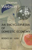 An Encyclop Dia Of Domestic Economy Comprising Such Subjects As Are Most Immediately Connected With Housekeeping Books 12 26