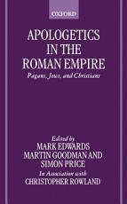Apologetics in the Roman Empire