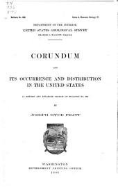Corundum and its occurrence and distribution in the United States: (a rev. and enl. ed. of bulletin no. 180)