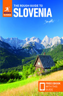 The Rough Guide to Slovenia (Travel Guide with Free Ebook)